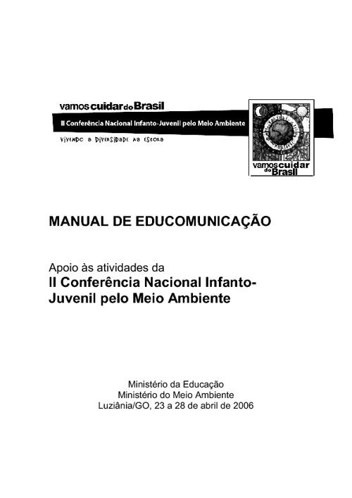 Educomunicação na Conferência Nacional Infanto-Juvenil pelo Meio