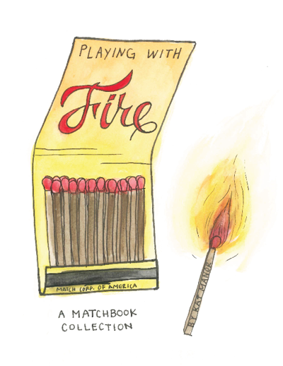 Playing With Fire: A Matchbook Collection