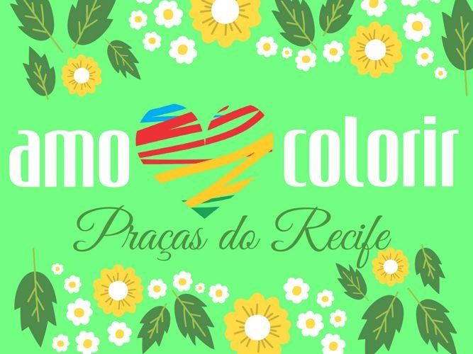 Amo Colorir - Praças do Recife