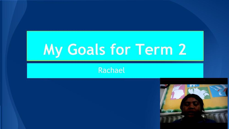 Rachael's Goal Setting Template for term 2