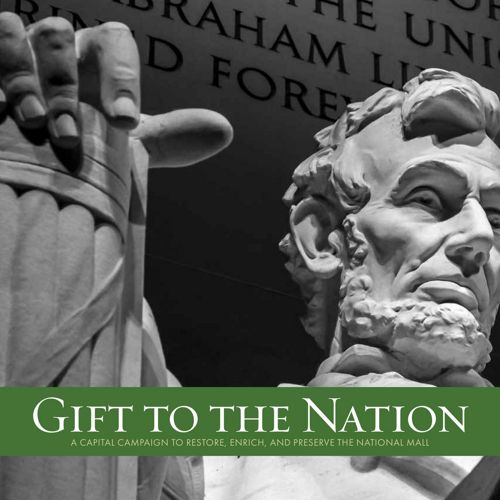 Trust for the National Mall - A Gift to the Nation