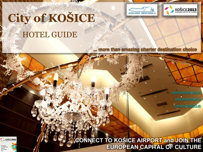 KOSICE 2013 - HOTELS GUIDE