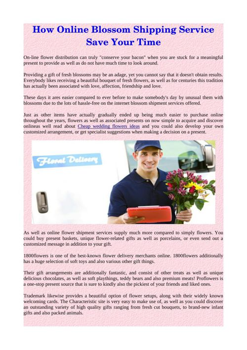 How Online Blossom Shipping Service Save Your Time