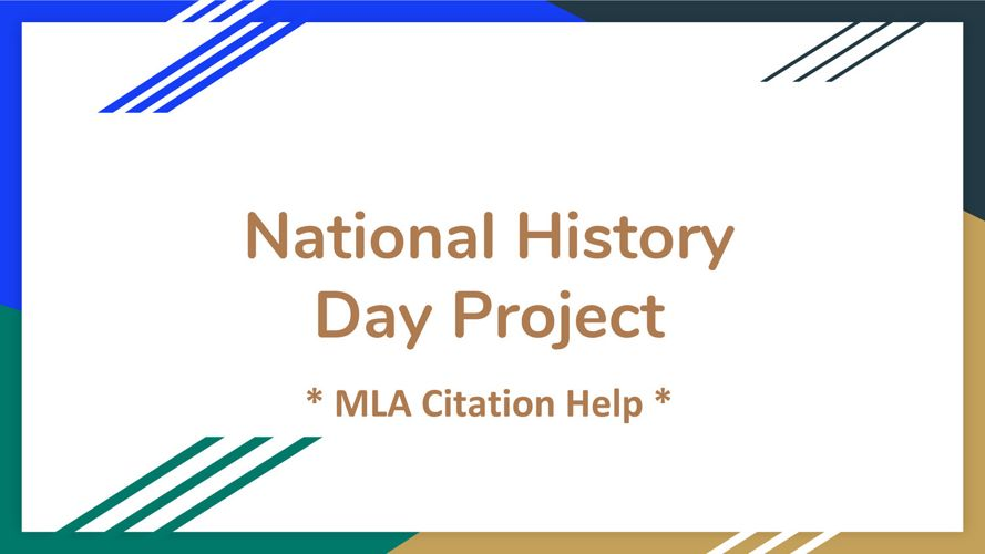 National History Day - MLA Citation Help