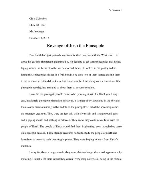 Revenge of Josh the Pineapple