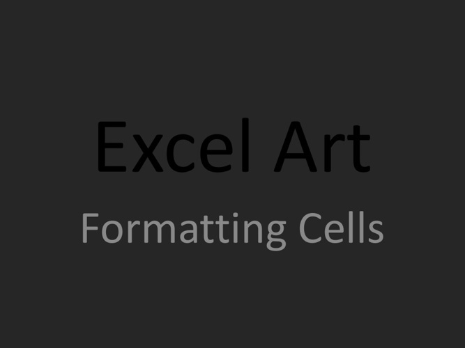 Excel Art work