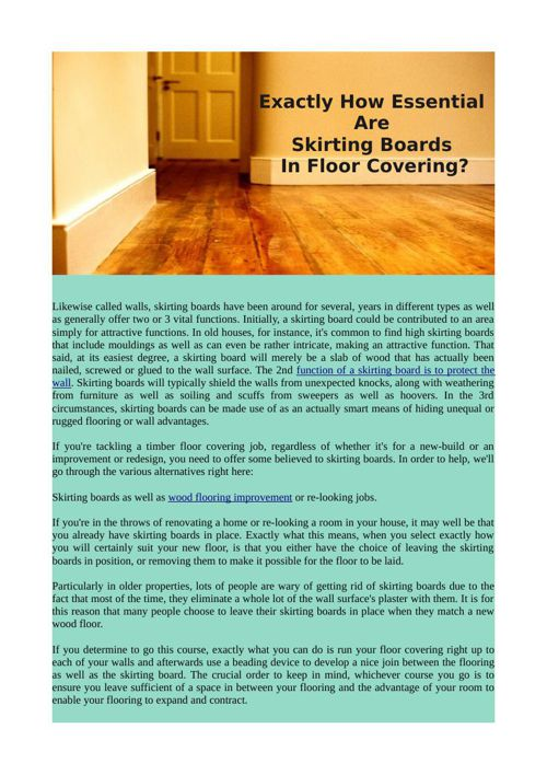 Exactly How Essential Are Skirting Boards In Floor Covering?