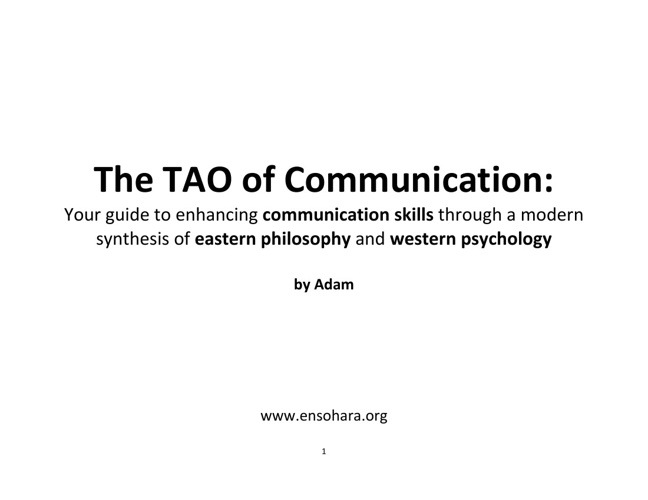 The TAO of Communication