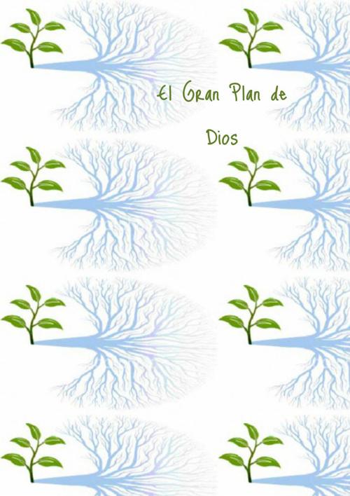 El Gran Plan de Dios