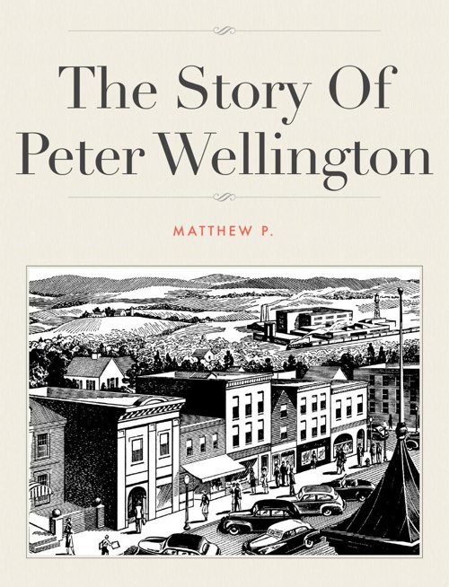 The Stroy Of Peter Wellington Final