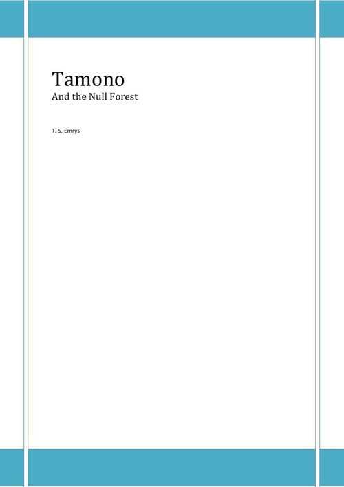 Tamono and the Null Forest