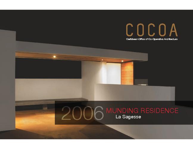 COCOA - Munding Residence, La Sagesse, 2006
