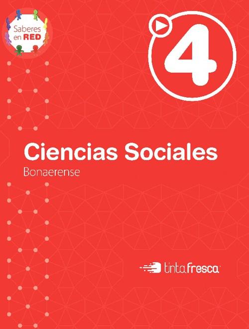 Ciencias Sociales 4 Saberes en red