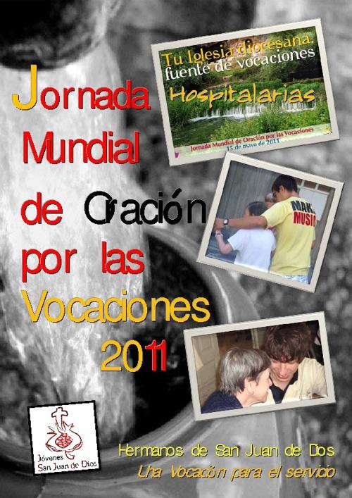 Semana de Oración por las vocaciones HOSPITALARIAS 2011