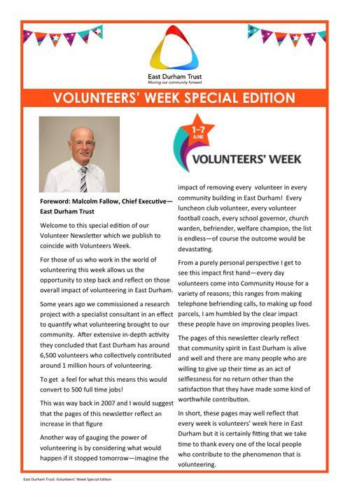 East Durham Trust  Volunteers Week Special Edition 2015 Newslett