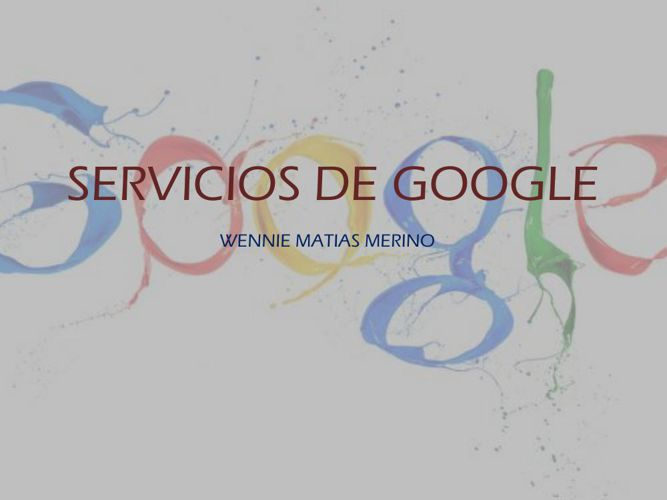 SERVICIOS DE GOOGLE (MATIAS)
