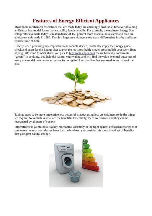 Features of Energy Efficient Appliances