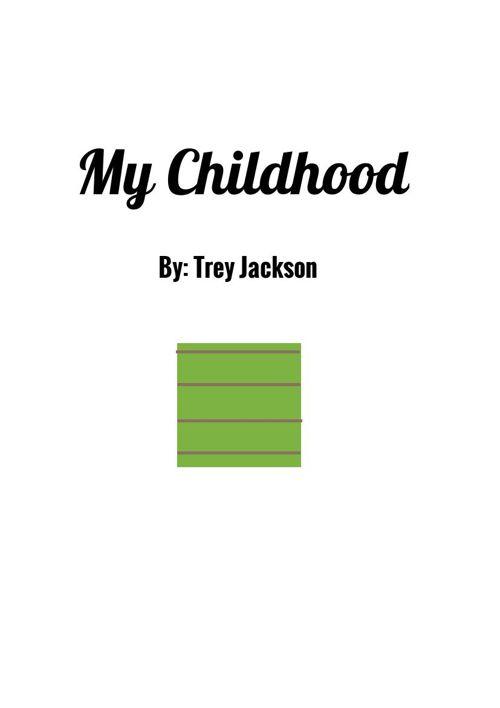 Trey's Childhood