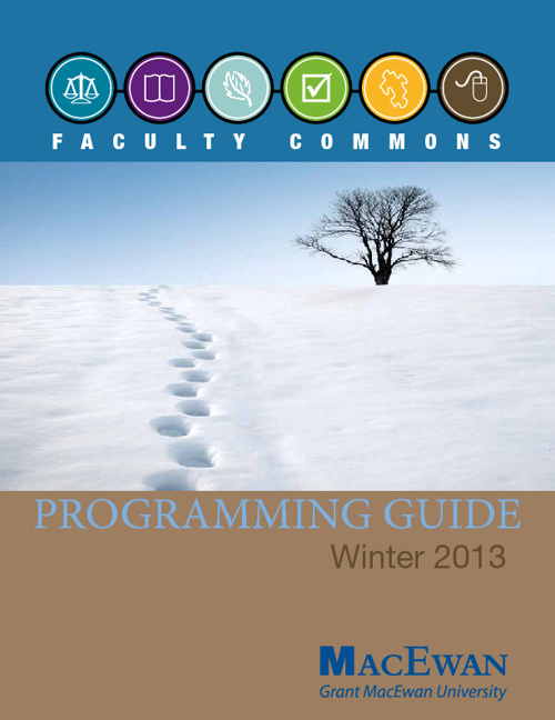 Faculty Commons Winter 2013 Programming Guide