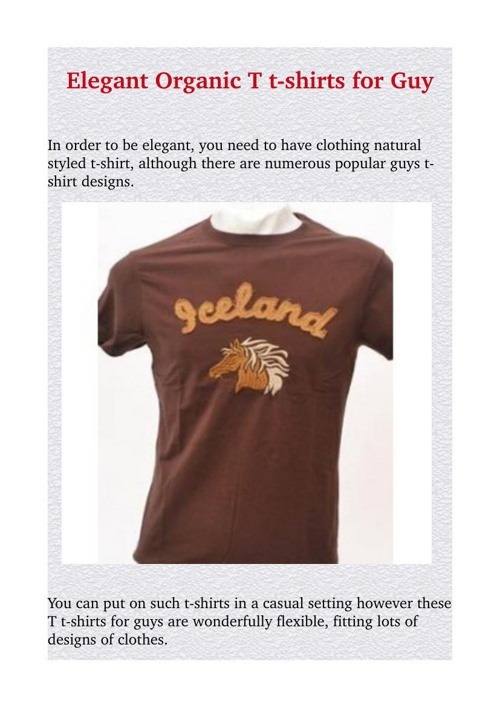 Elegant Organic T t-shirts for Guy