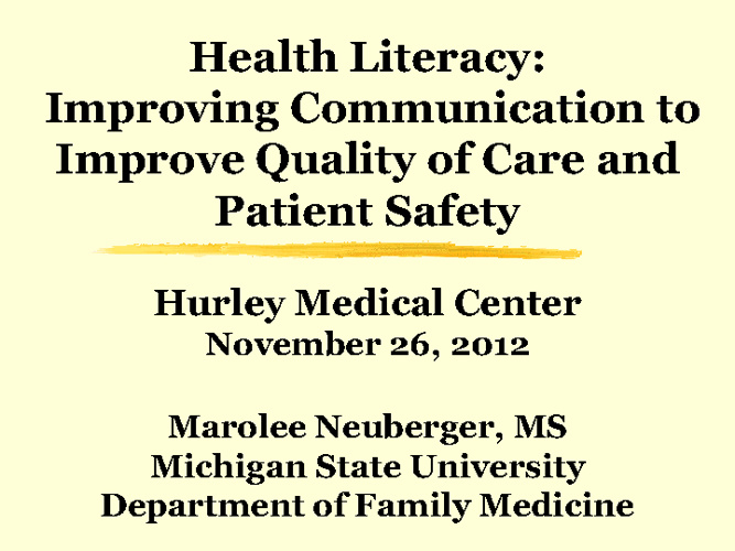 Hurley eGME: Health Literacy, Nov. 26, 2012