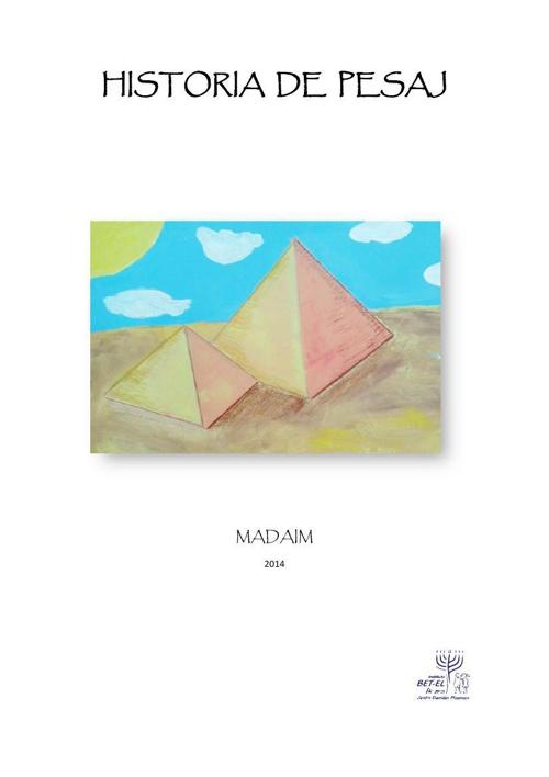 Historia de Pesaj_Madaim