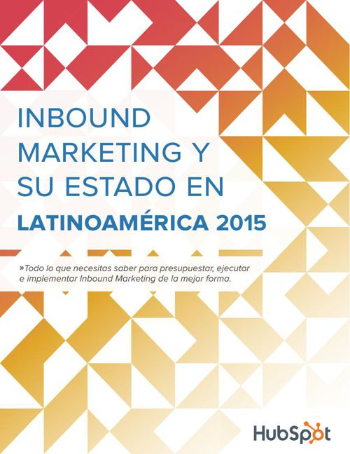 SPANISH-Estado_Inbound_Marketing_Latinoamerica_2015_-_2016