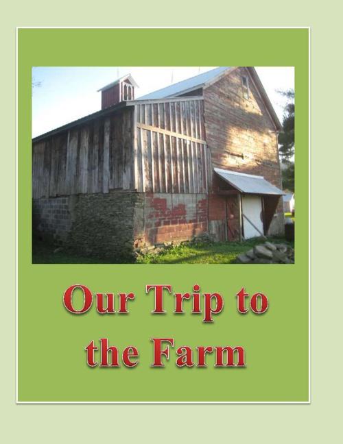 Our trip to the farm flip book