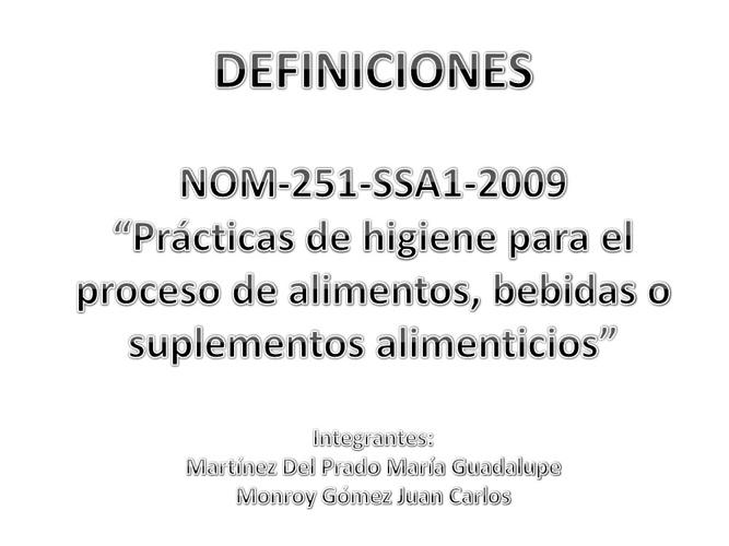 Definiciones. NOM-251-SSA1-2009