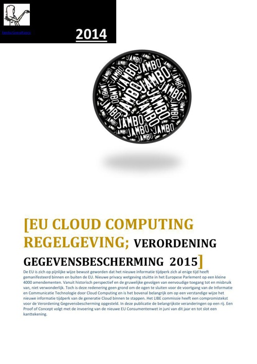 Cloud Computing wetten in 2015