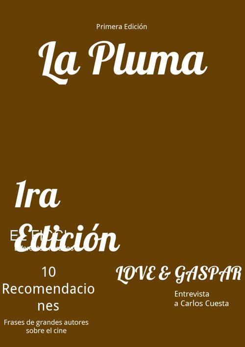 Revista La Pluma - Primer Edición