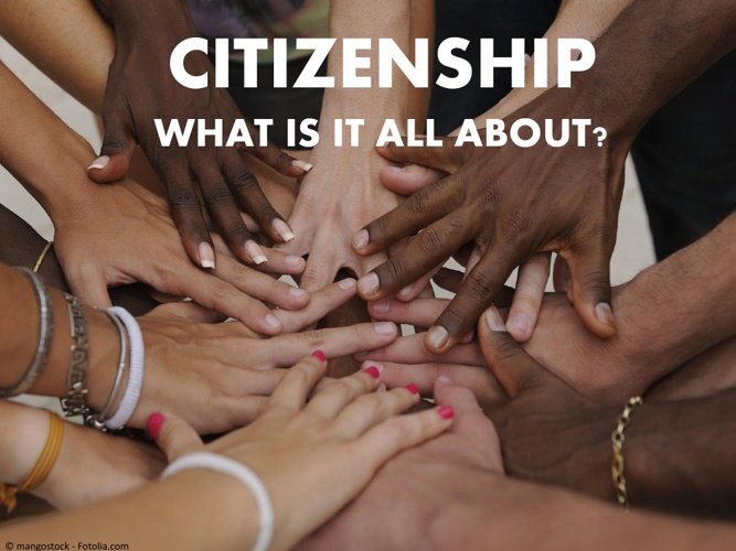 Citizenship - What's it all About?