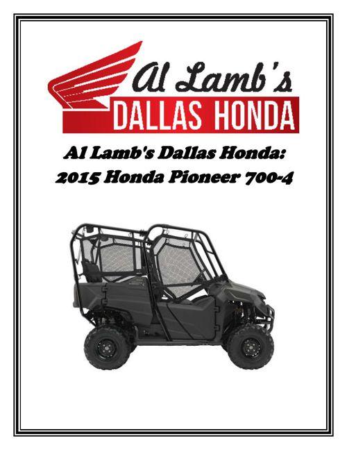 Al Lamb's Dallas Honda - 2015 Honda Pioneer 700-4