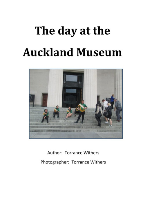 The day at Auckland Museum