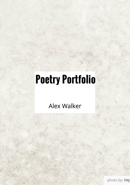 Alex Walker Poetry Porfolio