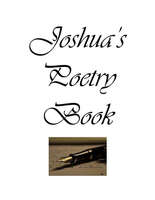 Joshua's Poetry Book