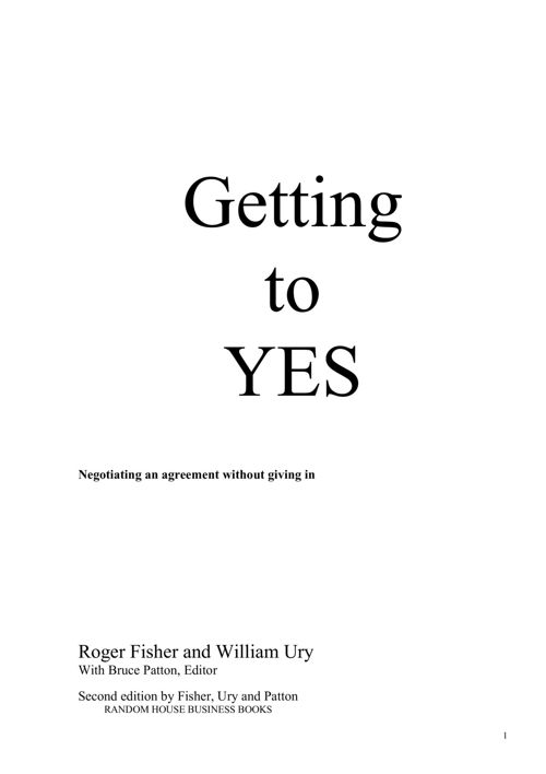 Getting To Yes - Roger Fisher & William Ury