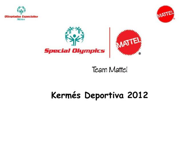 Kermes Deportiva Olimpiadas Especiales y Mattel