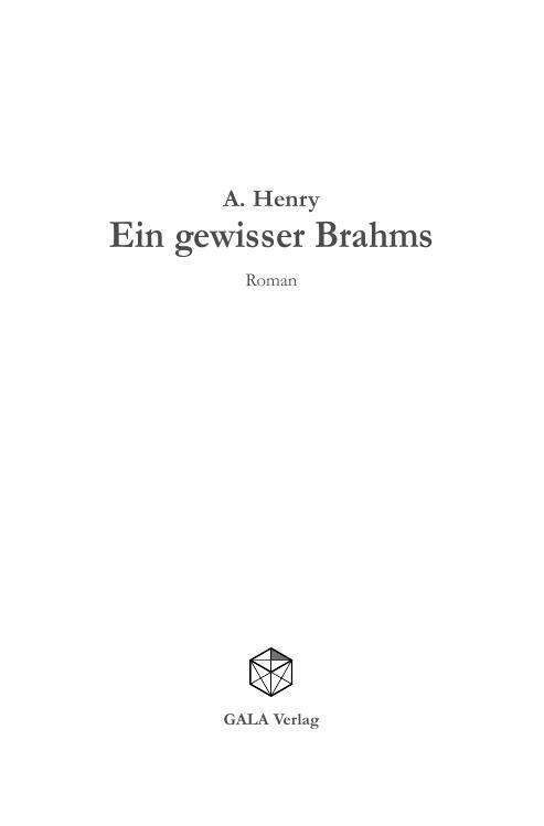 Ein gewisser Brahms Leseprobe