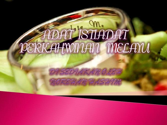 Adat Perkahwinan Masyarakat Melayu