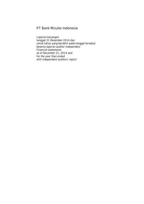 Bank Mizuho Indonesia_Billingual_31_Des_2014_Released.unlocked