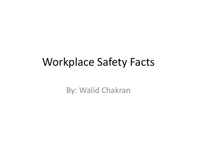 Workplace Safety Facts