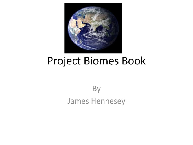 Project Biomes Book hennesseyj