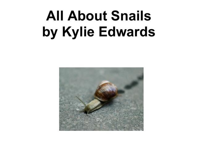 Kylie's Snail Book