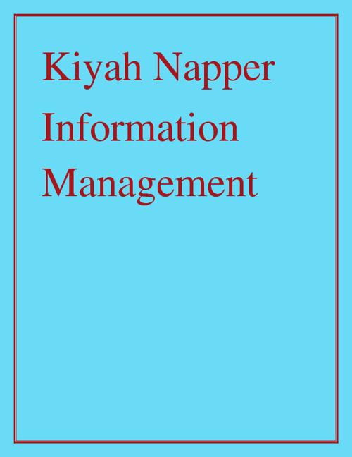 Kiyah Napper Information Management