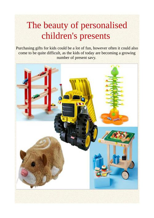 The beauty of personalised children's presents