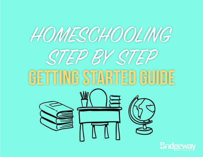 Step-by-Step Guide to Homeschooling