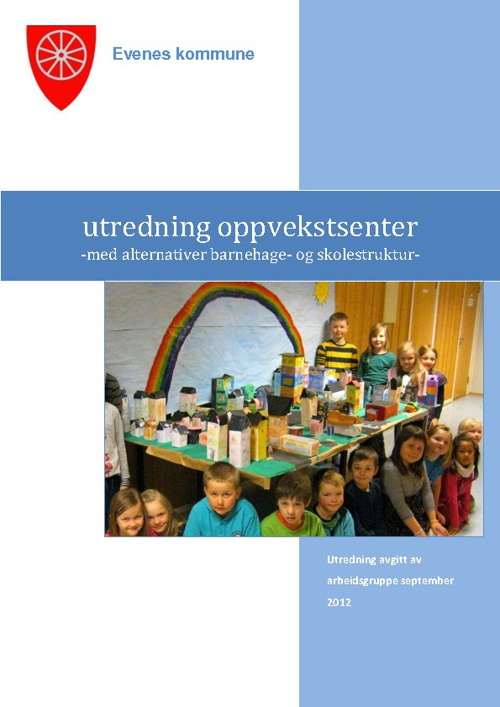 Oppvekstsenter - Forstudie september 2012