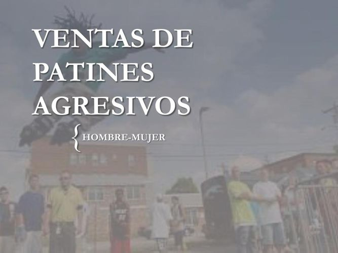 VENTAS DE PATINES AGRESIVOS