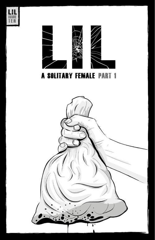 LIL ISSUE 10 - A SOLITARY FEMALE PART 1